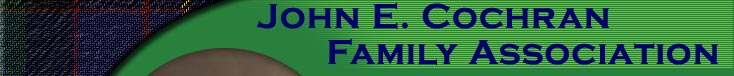 John E. Cochran Family Association also known as the Cochran Clan